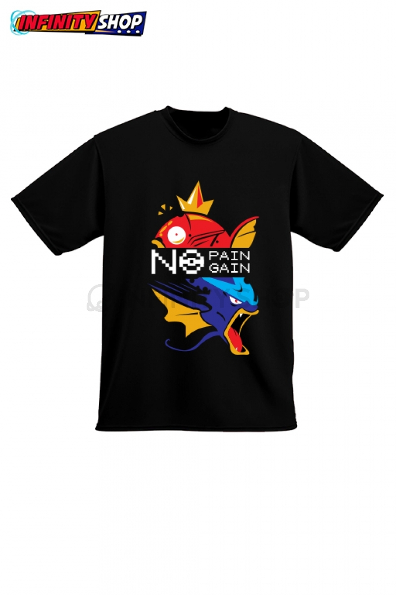 No Pain No Gain - T-Shirt